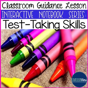 Test-Taking Skills Classroom Guidance Lesson (Upper Elementary)