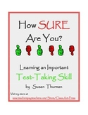 Test-Taking Skills: How Sure Are You?