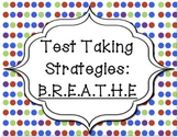Test Taking Strategies: BREATHE