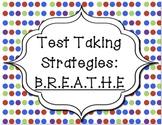 Test Taking Strategies: BREATHE