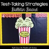 Test-Taking Strategies Bulletin Board {Popcorn Theme}