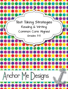 Test Taking Strategies- Common Core Aligned for Reading &