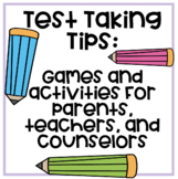 Test Taking Tips and Activities- Packet For Parents