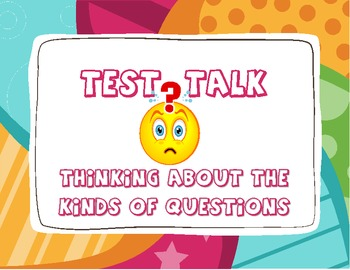 Test Talk: Thinking About Question Type (Grades 3-6 Common Core Aligned)