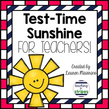 Test Time Sunshine for Teachers: Treat Tags for Your Colleagues