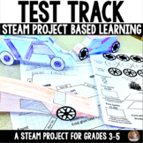 Test Track: STEAM STEM Project Based Learning Project for Grades 3-5