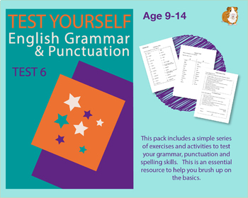 Test Your English Grammar And Punctuation Skills: Test 6 (9-14 years)