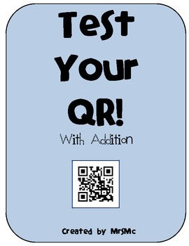Test Your QR! with Addition