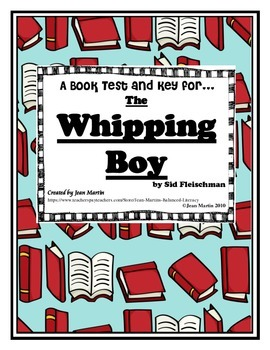 Test and Answer Key for The Whipping Boy by Sid Fleischman