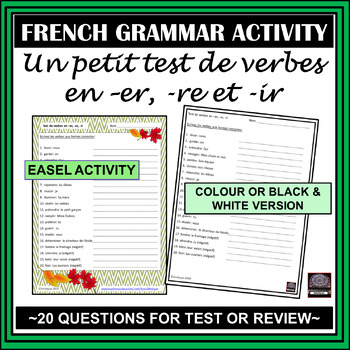 Test de verbes en –er, -re, et –ir – Verb test (-er, -re, -ir)