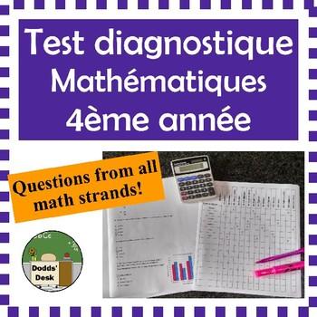 Test diagnostique de mathématiques pour la 4ème année (Diagnostic Math Test Gr4)