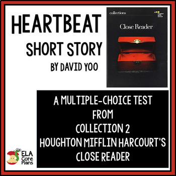 """Test for """"Heartbeat"""" by David Yoo ~ Collections Close Reader 7th Grade"""