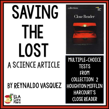 """Test for Science Article """"Saving the Lost"""" in Collections Close Reader 7th Grade"""