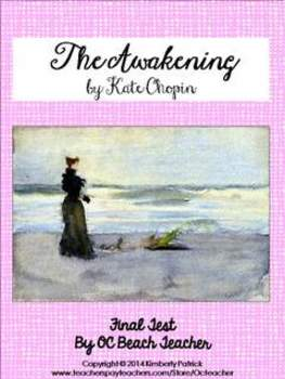 Test for The Awakening by Kate Chopin