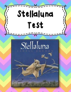 Test for the Book Stellaluna by Janell Cannon