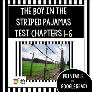Test for the novel The Boy in the Striped Pajamas ~ chapters 1-6