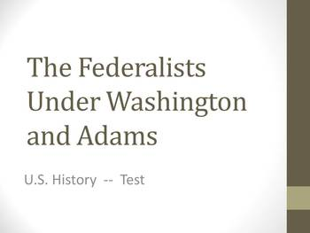 Test of The Federalists Under Washington and Adamd