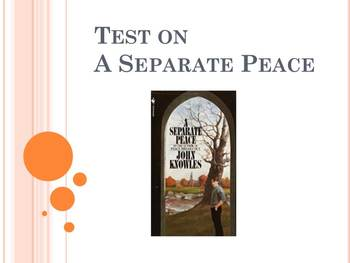 "Test on ""A Separate Peace"""