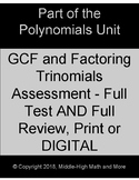 Test on Finding GCF of Polynomials and Factoring Trinomials - Print or DIGITAL