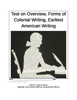 Test on Overview, Forms of Colonial Writing, Earliest Amer