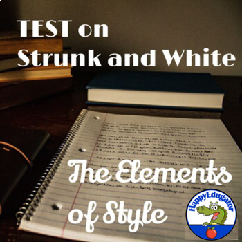 Test on Strunk and White - The Elements of Style