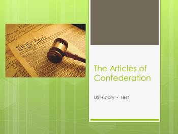 Test on The Articles of Confederation and the Constitution