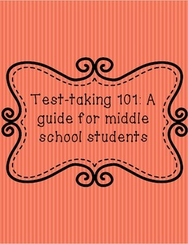 Test-taking 101: A guide for middle school students