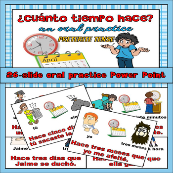 Hace Time Que Preterite Oral Practice Powerpoint
