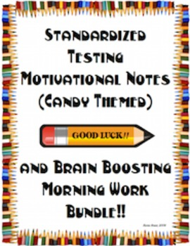 Testing BUNDLE - Motivational Notes (Candy) and Brain Boosting Morning Work