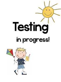 Testing Blinder/ Testing Sign