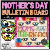 Mother's Day Tea Bulletin Board