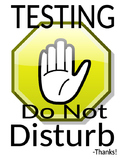 Testing - Do Not Disturb Sign