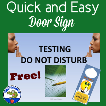 Testing - Do Not Disturb Sign and Doorhanger - FREE