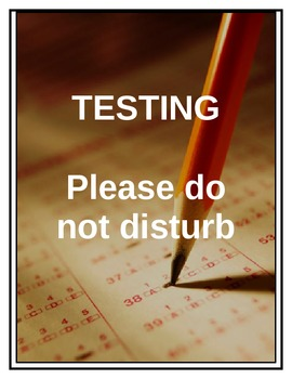 Testing... Do Not Disturb! - sign/poster