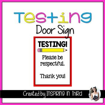 Testing Door Sign