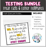 Testing Encouragement Bundle- Letter Templates and Treat Tags