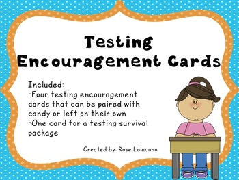 Testing Encouragement Cards by Rose Loiacono | Teachers ...
