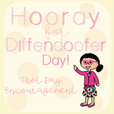 Testing Encouragement - Hooray For Diffendoofer Day