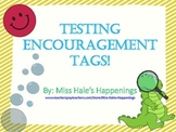 Testing Encouragement Tags