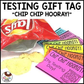 Testing Gift- Chip Chip Hooray! It's Testing Day!