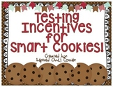 Testing Incentives for Smart Cookies!