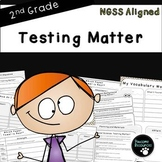 Testing Matter-Second Grade NGSS Lesson (2-PS1-2)