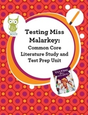 Testing Miss Malarkey Common Core Literature Study and Test Prep Unit