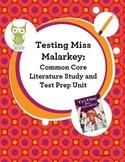 Testing Miss Malarkey Common Core Literature Study and Tes
