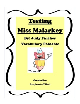 Testing Miss Malarkey (J. Finchler) Vocabulary Foldable