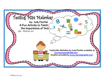 Testing Miss Malarkey-Literacy Activities to Reinforce the