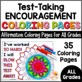 Motivational Testing Notes for Students Coloring | State Testing Encouragement