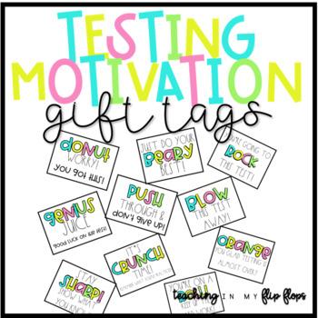 e893fbab7 Testing Motivation Gift Tags FREEBIE by Teaching in My Flip Flops