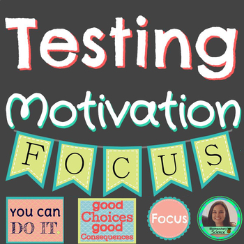 Testing Motivation /// Banners /// Worksheets /// Print & Go
