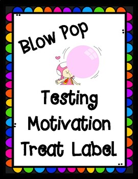 Testing Motivation Treat Label: Blow the Test Away......